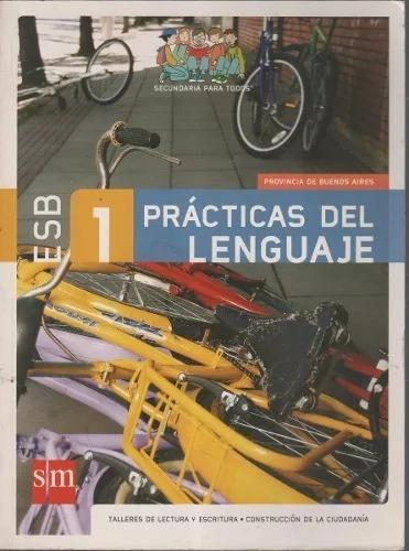 prácticas del lenguaje - esb 1