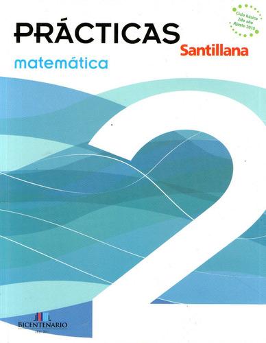 prácticas matemática 2 - santillana