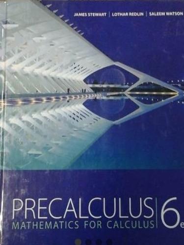 precalculus 6 ed. and  calculus stewart 7 ed