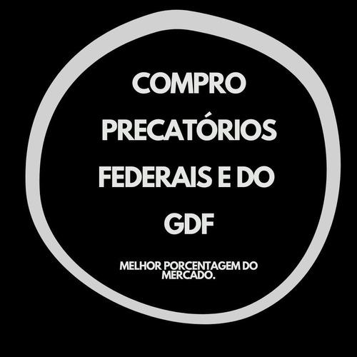 precatórios federais e do gdf