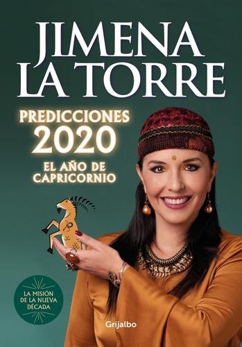 predicciones 2020 el año de capricornio - jimena la torre
