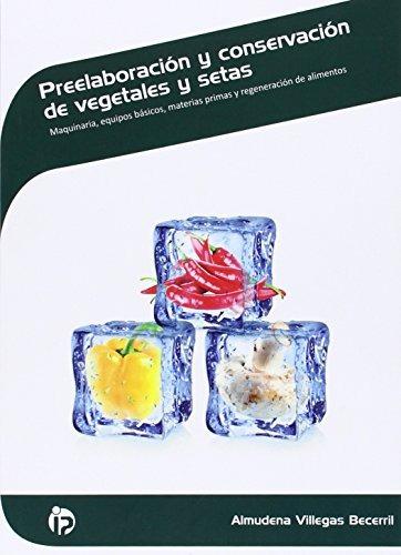 preelaboración y conservación de vegetales y setas: maquina