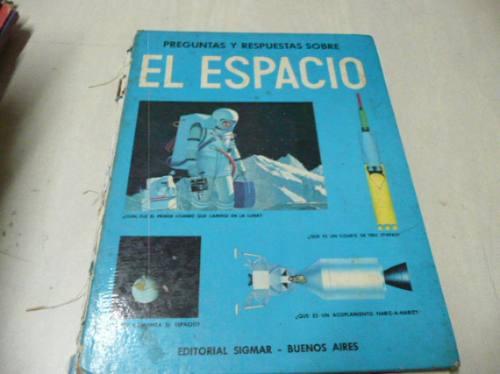 preguntas y respuestas sobre el espacio