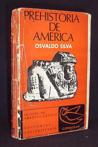 prehistoria de america osvaldo silva / cormoran