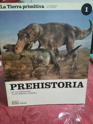 prehistoria de los dinosaurios a los primeros hombres clarin