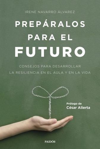 prepáralos para el futuro(libro psicología de la educación)