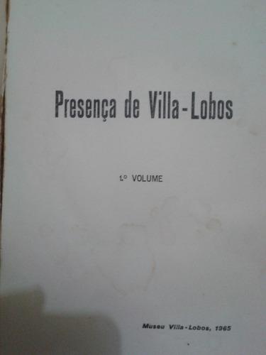 presença de villa-lobos vol 1 - ano 1965 - 1ª edição