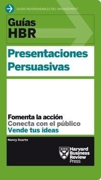 presentaciones persuasivas. guías hbr