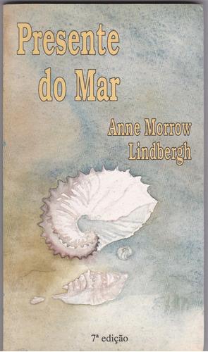 presente do mar - anne morrow lindbergh