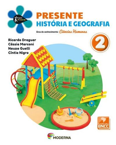 presente - história e geografia - 2ºano - 5ª edição ( novo )