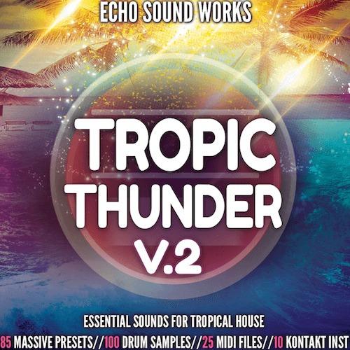 presets tropic thunder v2 para ni massive - tropical house