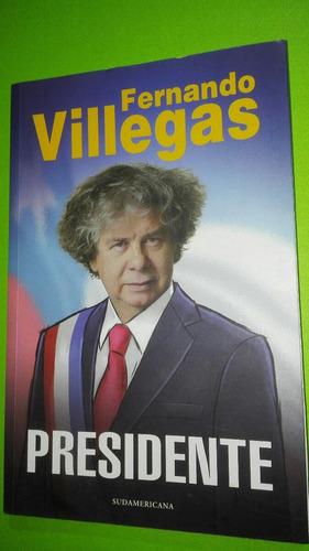 presidente fernando villegas