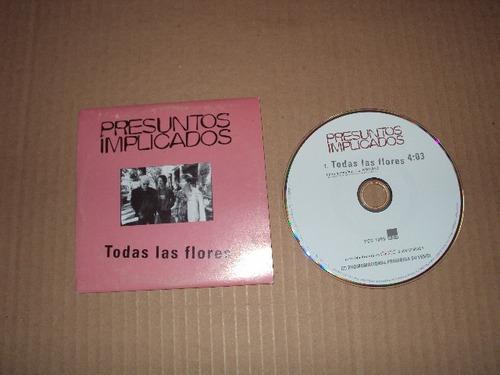 presuntos implicados todas las flores single cd