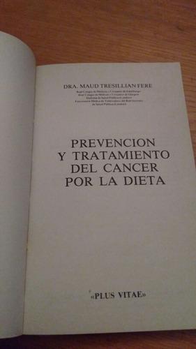 prevención y tratamiento del cáncer por la dieta tresillian