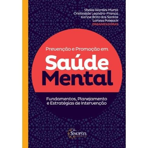 prevenção e promoção em saúde mental: fundam, planej e estra