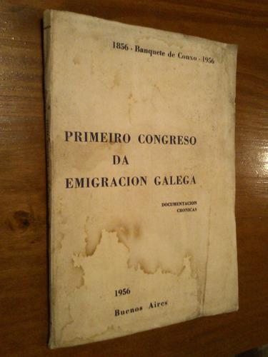 primeiro congreso da emigracion galega documentos