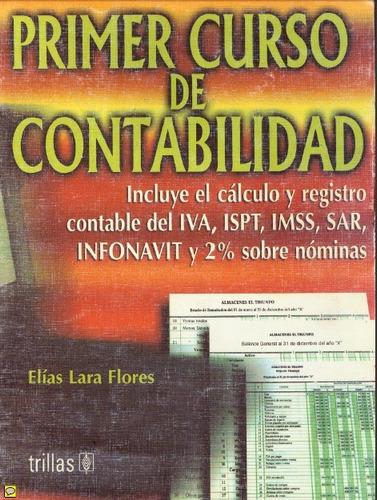 primer curso de contabilidad- elías lara f.