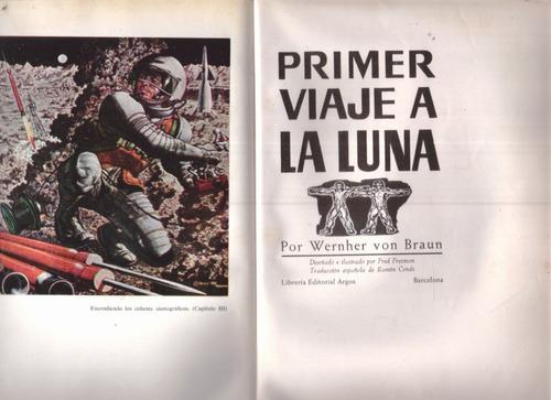 primer viaje a la luna - wernher von braun