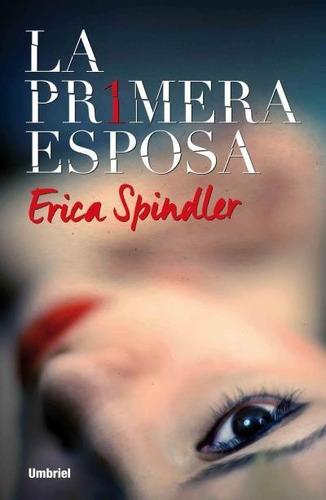 primera esposa / spindler (envíos)