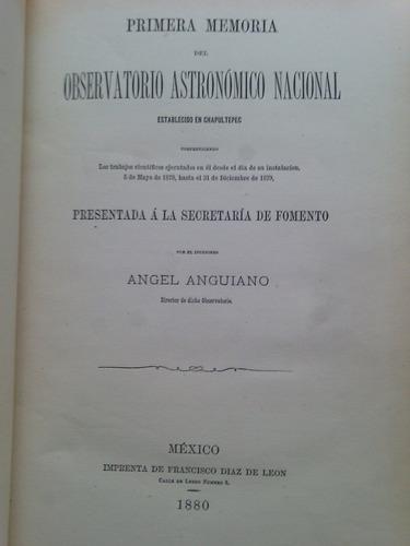 primera memoria del observatorio astronómico nacional  1880