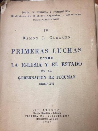 primeras luchas entre la iglesia y el estado. 1929