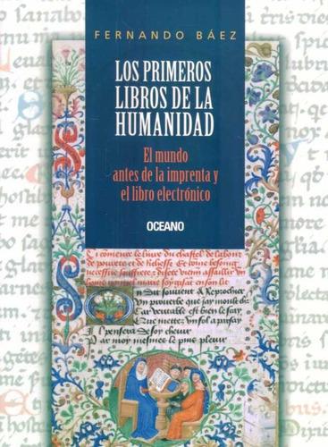 primeros libros de la humanidad / báez (envíos)