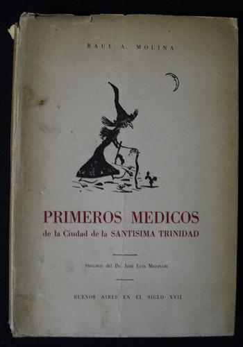 primeros medicos de la ciudad de la santisima trinidad