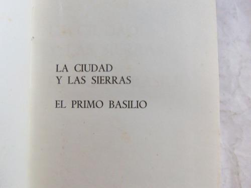 primo basilio / ciudad y las sierras eca de queiroz tapa dur