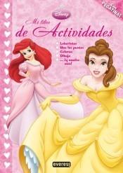 princesas disney. mi libro de actividades.(libro infantil)