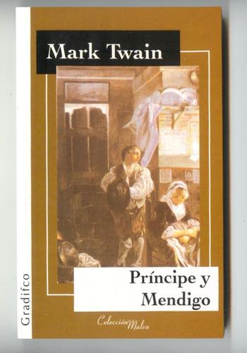 príncipe y mendigo - mark twain