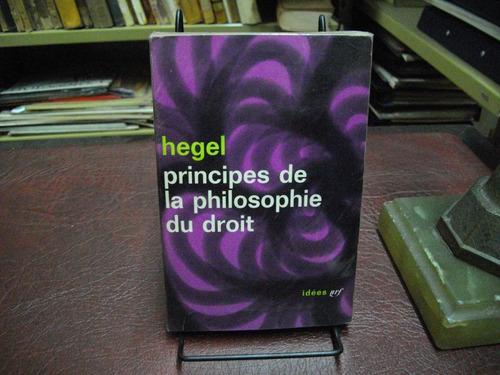principes de la philosophie du droit. g. w. f. hegel.