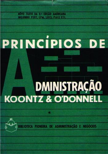 princípios de administração - koontz & o'donnell
