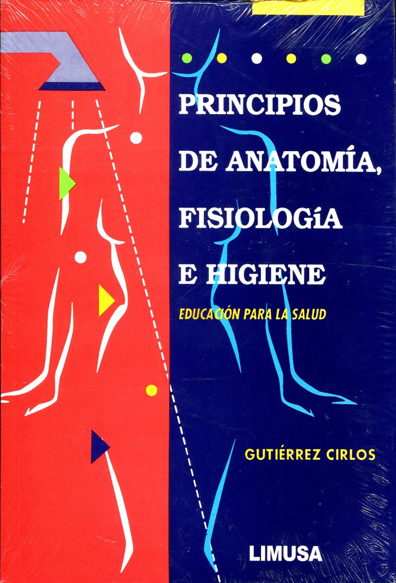 Principios De Anatomia, Fisiologia E Higiene - Gutierrez Cir ...