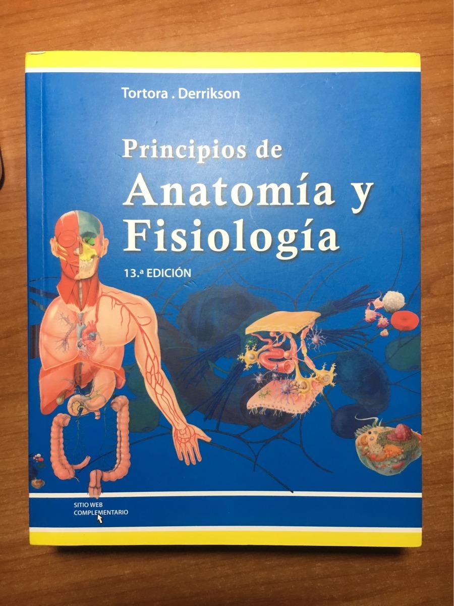Principios De Anatomía Y Fisiología. 13.ª Ed. Tortora. - $ 44.100 en ...