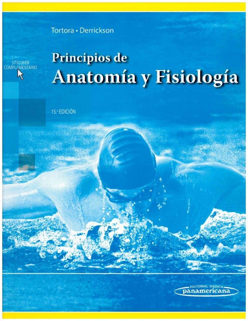 Principios De Anatomia Y Fisiologia 15aed. Incluye Sitio Web ...