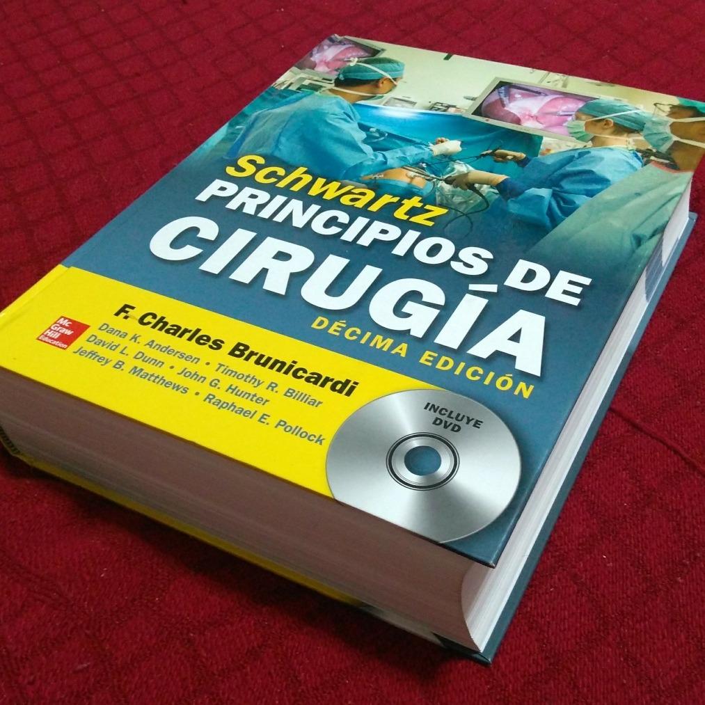 Principios De Cirugía De Shwartz 10a Edición - $ 2,700.00 en Mercado ...