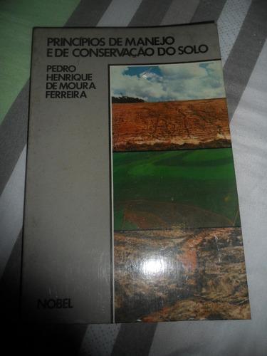 princípios de manejo e de conservação do solo pedro h. moura