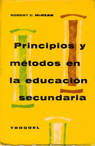 principios y métodos en la educación secundaria mckean