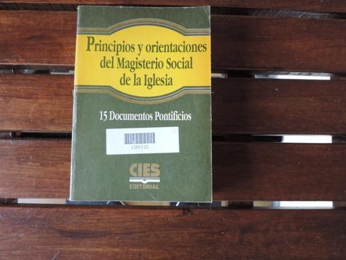 principios y orientaciones del magis. social de la iglesia