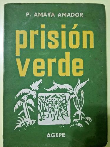 prisión verde  amaya amador