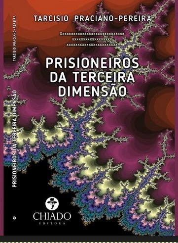 prisioneiros da terceira dimensao