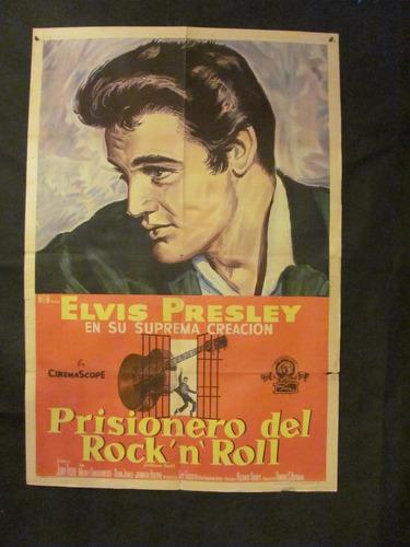 prisionero del rock ´n´ roll  -  elvis presley