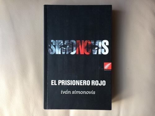 prisionero rojo iván simonovis