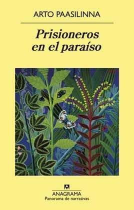 prisioneros en el paraíso - arto paasilinna
