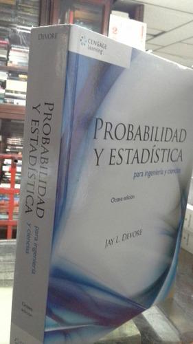 probabilidad y estadística para ingeniería y ciencias devore