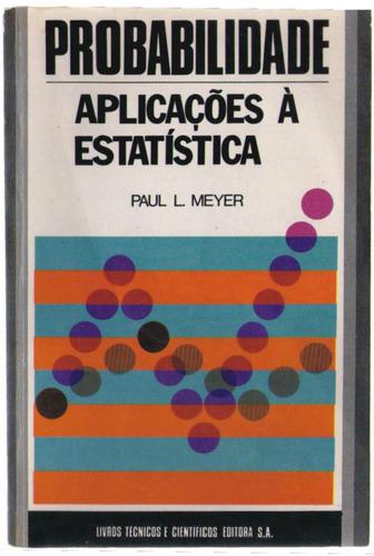 probabilidades - aplicações à estatística