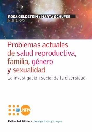 problemas actuales salud reproductiva familia género (bi)