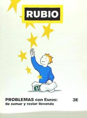 problemas con euros rubio 3e(libro )