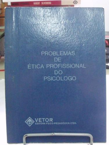 problemas de ética profissional do psicólogo