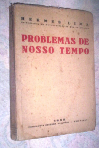 problemas de nosso tempo 1935